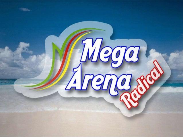 Apresentação mega arena 01