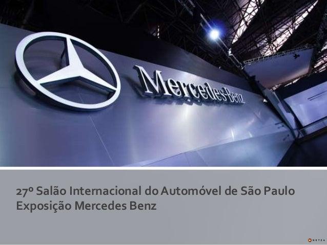 27º Salão Internacional do Automóvel de São Paulo Exposição Mercedes Benz