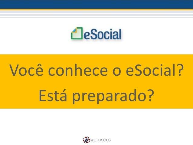 Você conhece o eSocial? Está preparado?