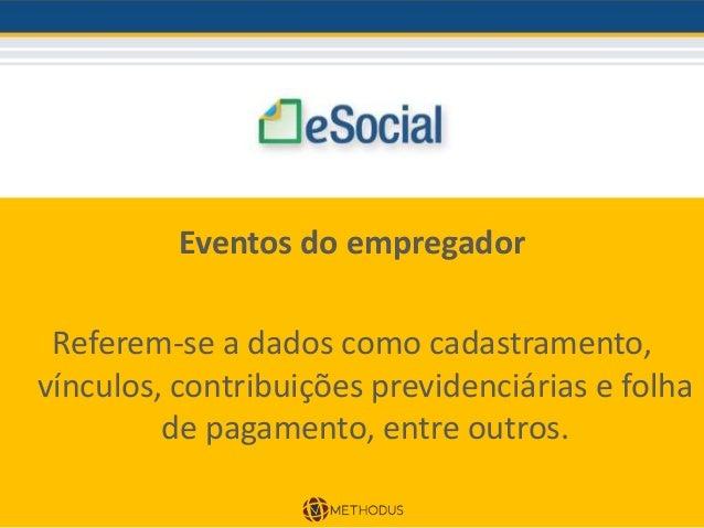 JANEIRO 2017 Obrigatoriedade de transmissão por meio do eSocial das informações relativas ao ambiente de trabalho do empre...
