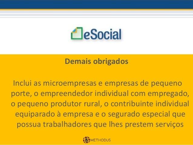 JULHO 2017 Obrigatoriedade de transmissão por meio do eSocial das informações relativas ao ambiente de trabalho para os de...