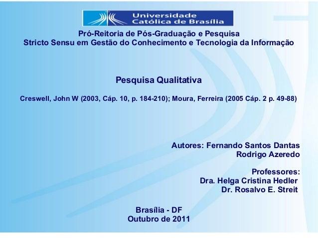 Pró-Reitoria de Pós-Graduação e Pesquisa Stricto Sensu em Gestão do Conhecimento e Tecnologia da Informação               ...