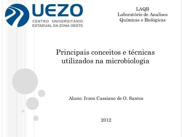LAQB                         Laboratório de Analises                          Químicas e BiológicasPrincipais conceitos e ...