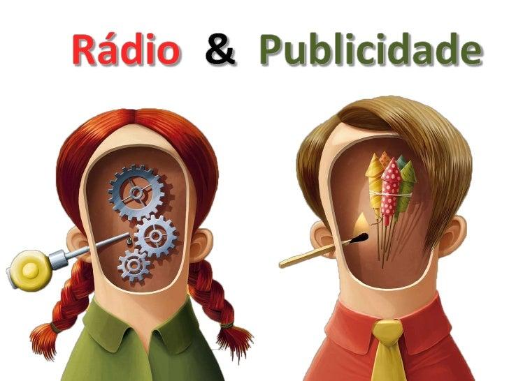 IntroduçãoRadio• Aparelho emissor ou receptor de  telegrafia ou telefone sem fio.• Atividade artística, educativa e  infor...
