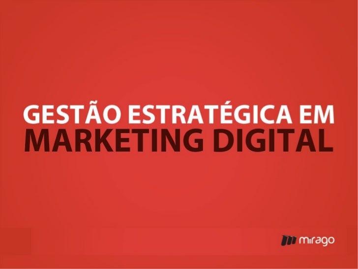 Gestão estratégica em Marketing Digital