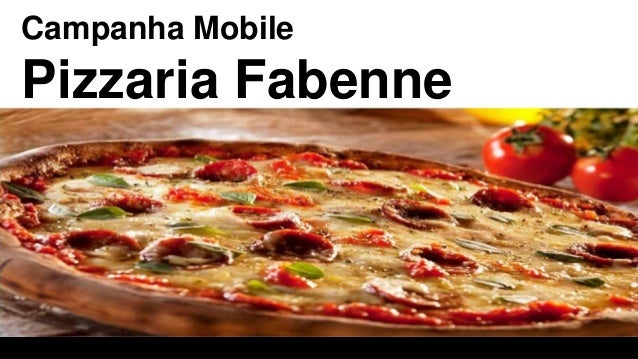 Campanha Mobile Pizzaria Fabenne