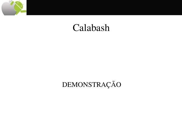 Calabash DEMONSTRAÇÃO