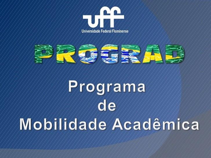 Programa de Mobilidade Acadêmica                   AndifesO Programa Andifes de Mobilidade Acadêmicaalcança alunos regular...