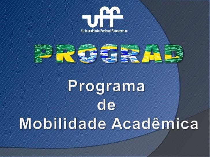 Programa de Mobilidade Acadêmica                  AndifesO Programa Andifes de Mobilidade Acadêmicaalcança alunos regularm...
