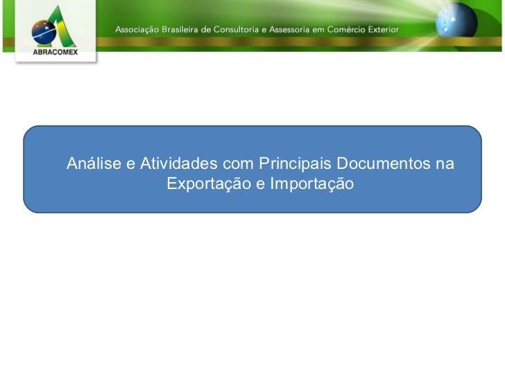 Análise e Atividades com Principais Documentos na Exportação e Importação
