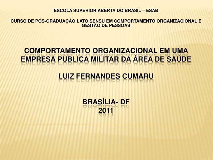 ESCOLA SUPERIOR ABERTA DO BRASIL – ESABCURSO DE PÓS-GRADUAÇÃO LATO SENSU EM COMPORTAMENTO ORGANIZACIONAL E                ...