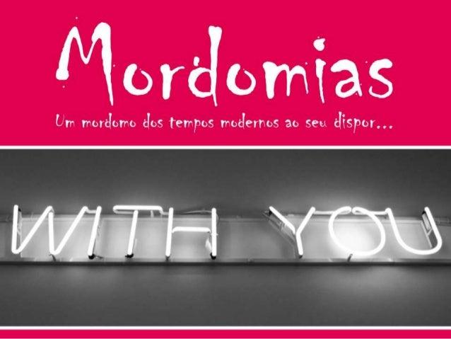Quem somos:A Mordomias é uma empresa portuguesa, jovem, inovadora e dinâmica cujamissão/prioridade é proporcionar-lhe uma ...