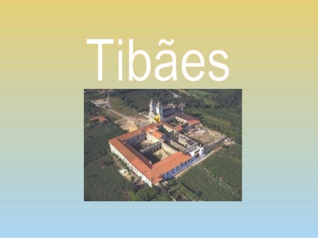 Mosteiro de São Martinho de Tibães Mire de Tibães
