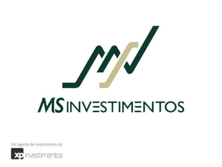 A MS Agentes Autônomos de Investimentos é uma empresa do mercadofinanceiro que tem como principal objetivo orientar e apoi...