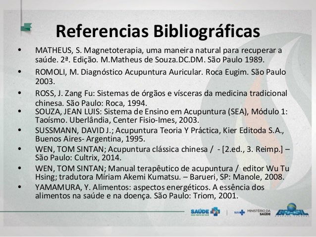 Referencias Bibliográficas • MATHEUS, S. Magnetoterapia, uma maneira natural para recuperar a saúde. 2ª. Edição. M.Matheus...