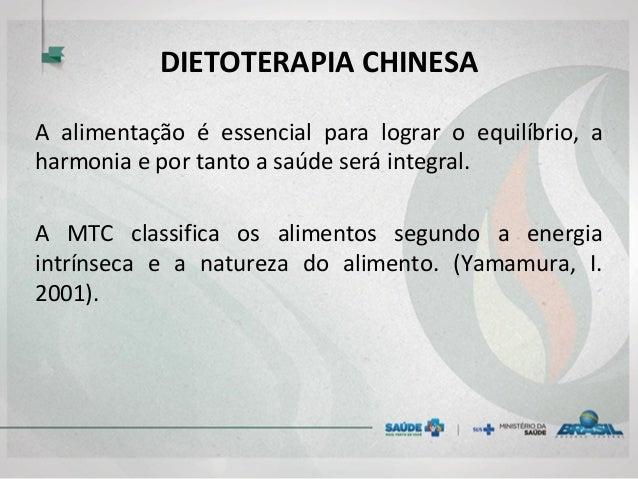 DIETOTERAPIA CHINESA A alimentação é essencial para lograr o equilíbrio, a harmonia e por tanto a saúde será integral. A M...