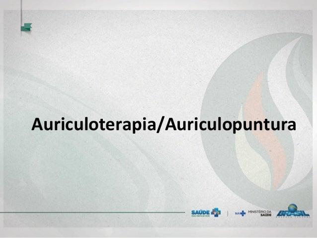 Auriculoterapia/Auriculopuntura