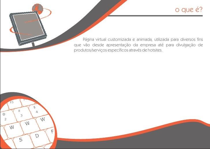 o que é?       Página virtual customizada e animada, utilizada para diversos fins que vão desde apresentação da empresa at...