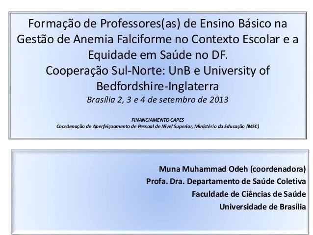 Formação de Professores(as) de Ensino Básico na Gestão de Anemia Falciforme no Contexto Escolar e a Equidade em Saúde no D...