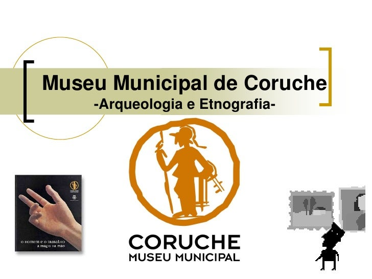 Museu Municipal de Coruche-Arqueologia e Etnografia-<br />