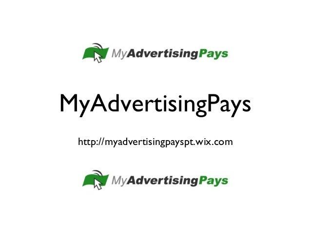 MyAdvertisingPays http://myadvertisingpayspt.wix.com