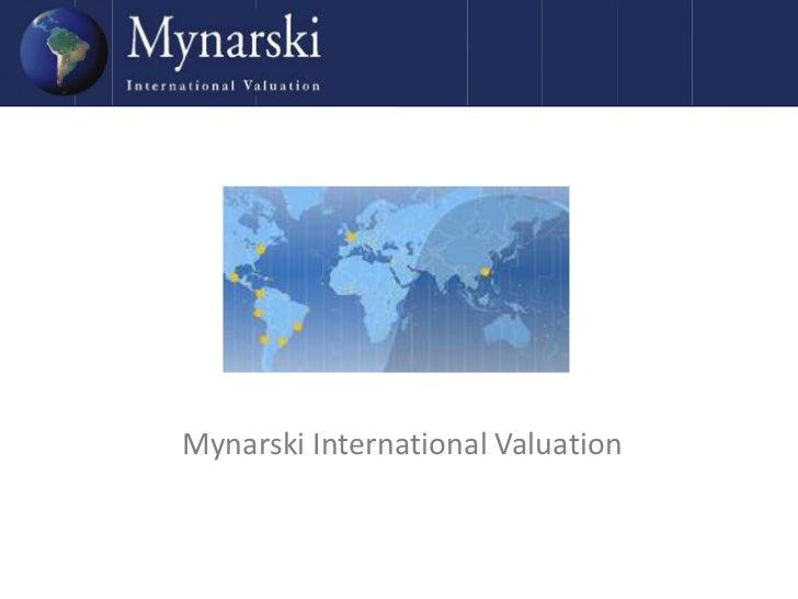 Mynarski International Valuation