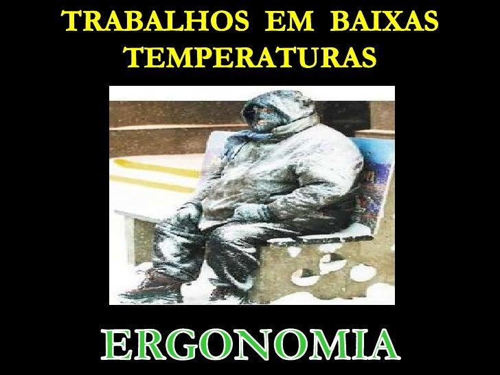 Baixas temperaturas- TLPS