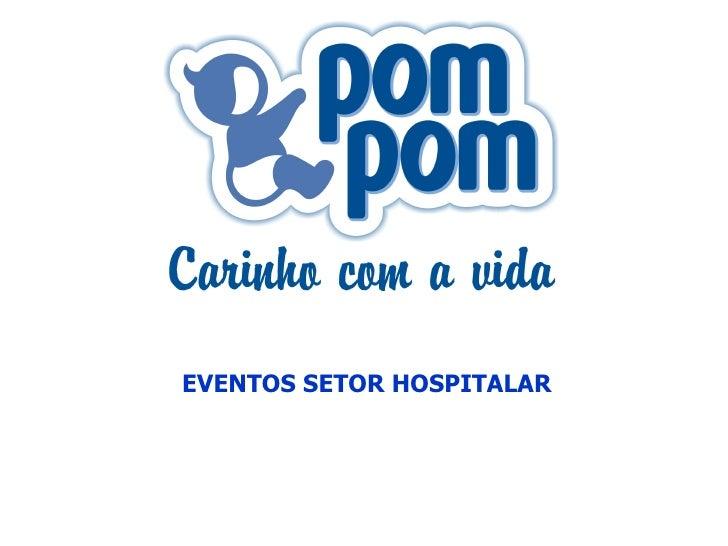 EVENTOS SETOR HOSPITALAR