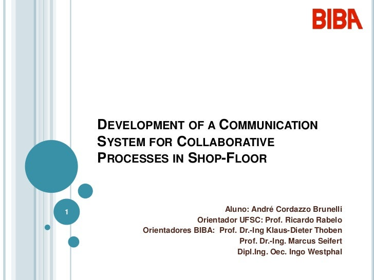 Development of a communication system for collaborative processes in shop-floor