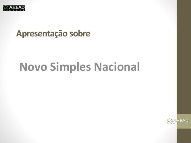 Apresentação sobre Novo Simples Nacional