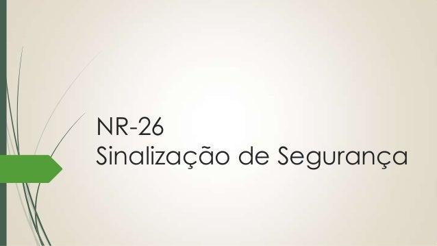 Apresentação nr 26 sinalização de segurança 7efd75e44c