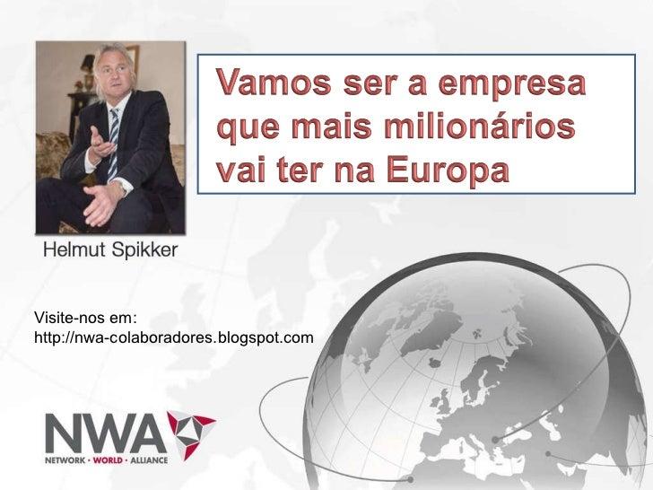 Visite-nos em:  http://nwa-colaboradores.blogspot.com