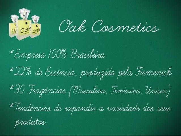 Apresentação oak cosmetics