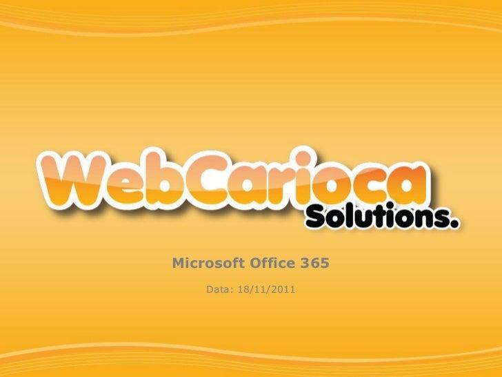 Microsoft Office 365    Data: 18/11/2011