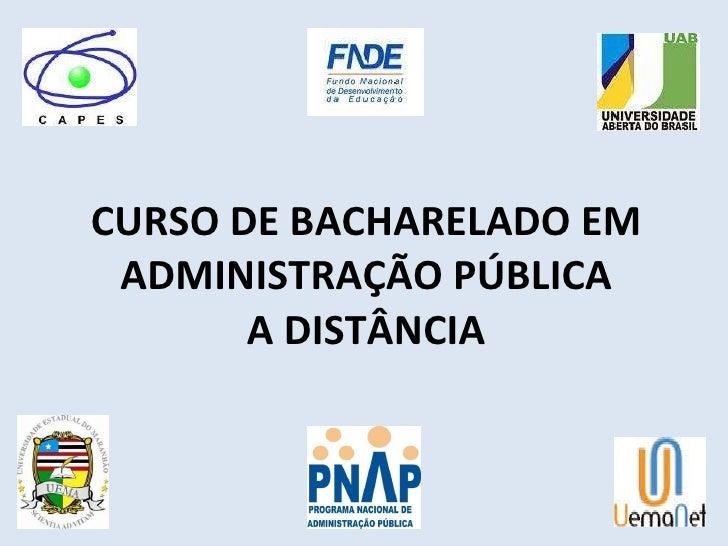 CURSO DE BACHARELADO EM ADMINISTRAÇÃO PÚBLICA A DISTÂNCIA