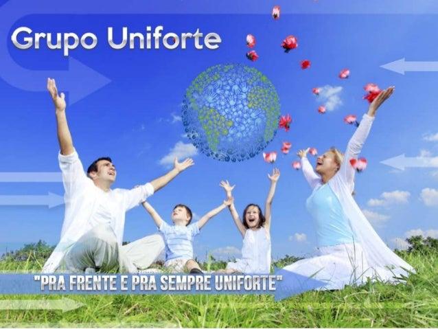 Grupo Uniforte - Rede Uniforte - Portal Uniforte - Cotas de Participação - Empresa Inovadora