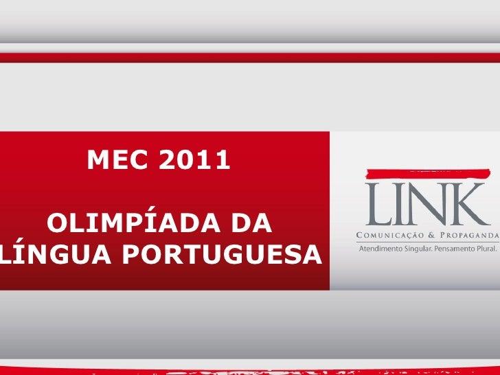 MEC 2011   OLIMPÍADA DALÍNGUA PORTUGUESA                    22.09.2011