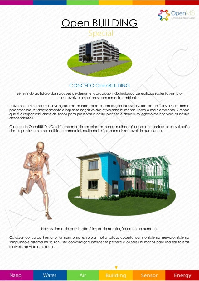 Open BUILDING CONCEITO OpenBUILDING Bem-vindo ao futuro das soluções de design e fabricação industrializada de edifícios s...