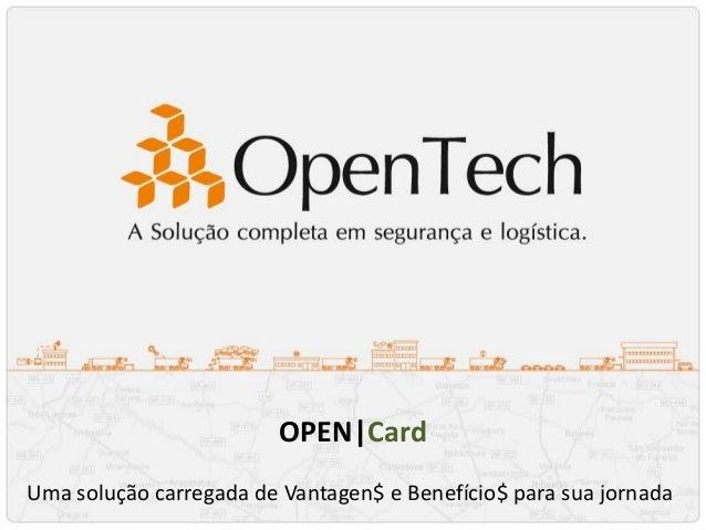 OPEN|Card Uma solução carregada de Vantagen$ e Benefício$ para sua jornada