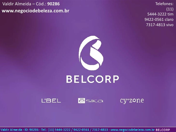 Valdir Almeida – Cód.: 90286         Telefones:www.negociodebeleza.com.br                 (11)                            ...