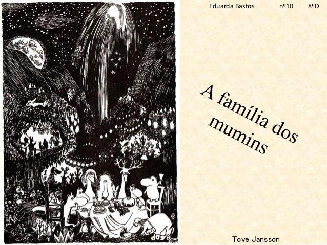 Tove Jansson Eduarda Bastos nº10 8ºD