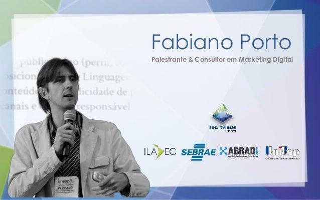 Fabiano Porto Palestrante & Consultor em Marketing Digital