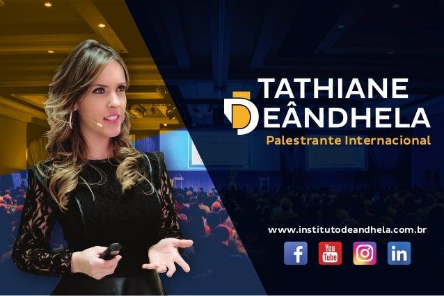 www.institutodeandhela.com.br Palestrante Internacional