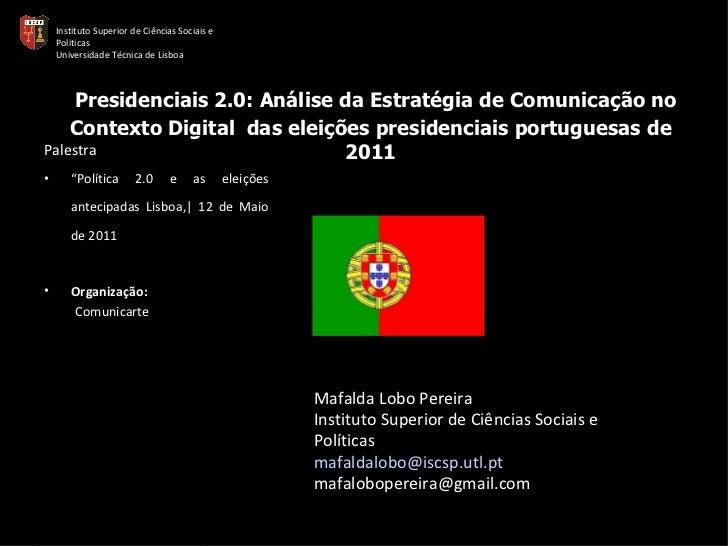 Presidenciais 2.0: Análise da Estratégia de Comunicação no Contexto Digital  das eleições presidenciais portuguesas de 2...