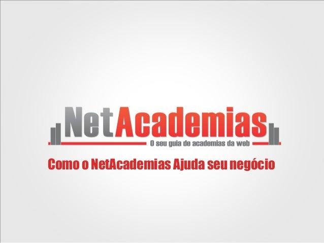 Como o NetAcademias Ajuda seu negócio