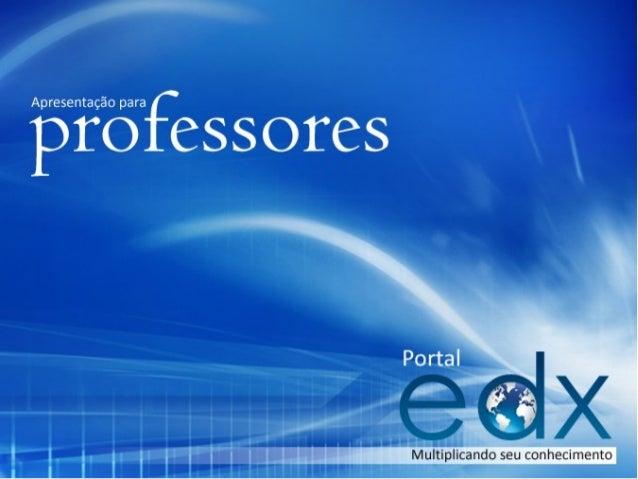 Apresentação para professores   Portal EDX