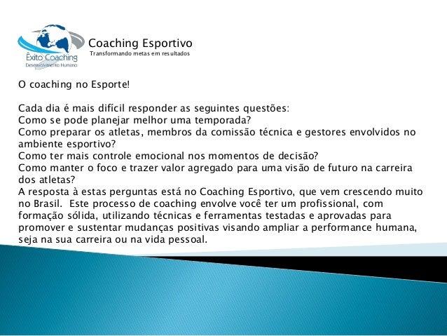 O coaching no Esporte!  Cada dia é mais difícil responder as seguintes questões:  Como se pode planejar melhor uma tempora...