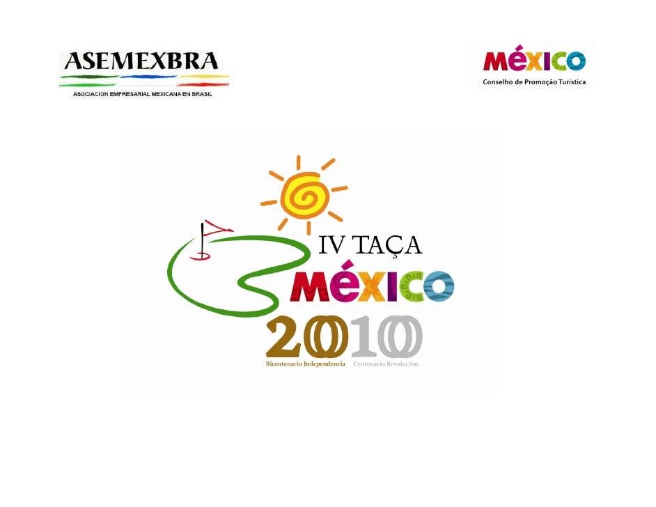 O Conselho de Promoção e Turismo do México e a ASEMEXBRA (Associação de Empresários Mexicanos no Brasil), idealizadores do...