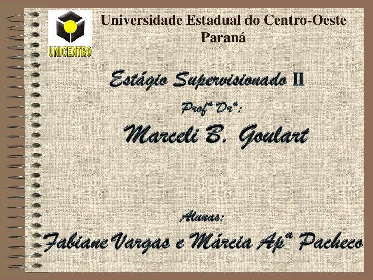 Universidade Estadual do Centro-Oeste               Paraná