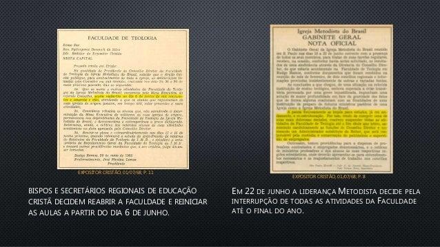 BISPOS E SECRETÁRIOS REGIONAIS DE EDUCAÇÃO CRISTÃ DECIDEM REABRIR A FACULDADE E REINICIAR AS AULAS A PARTIR DO DIA 6 DE JU...